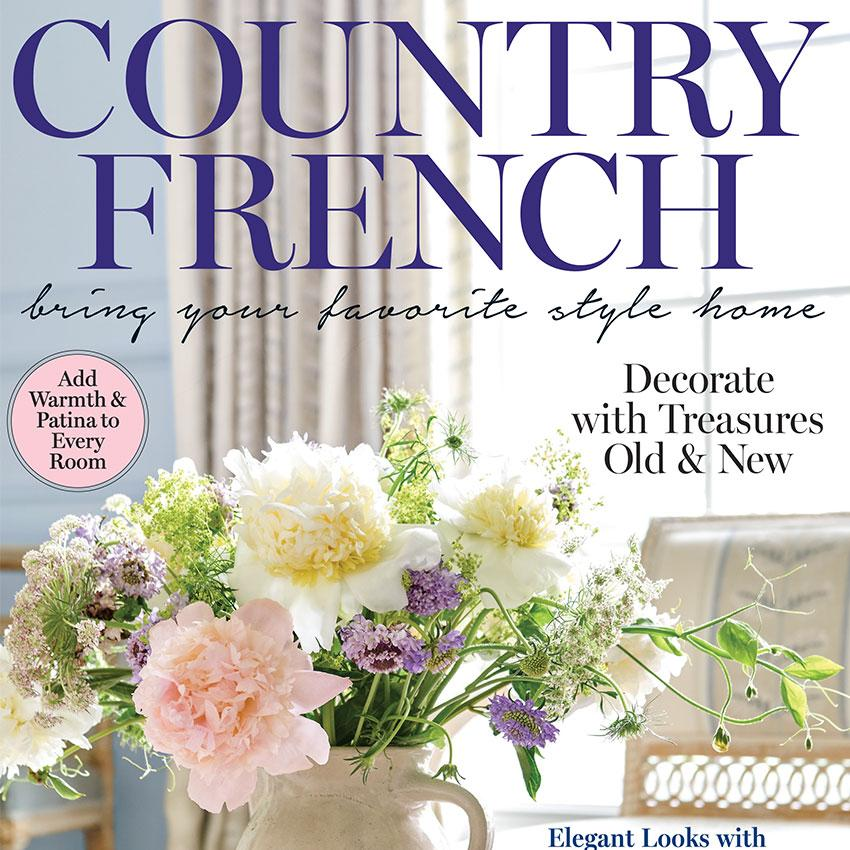 Inside This Issue: Country French
