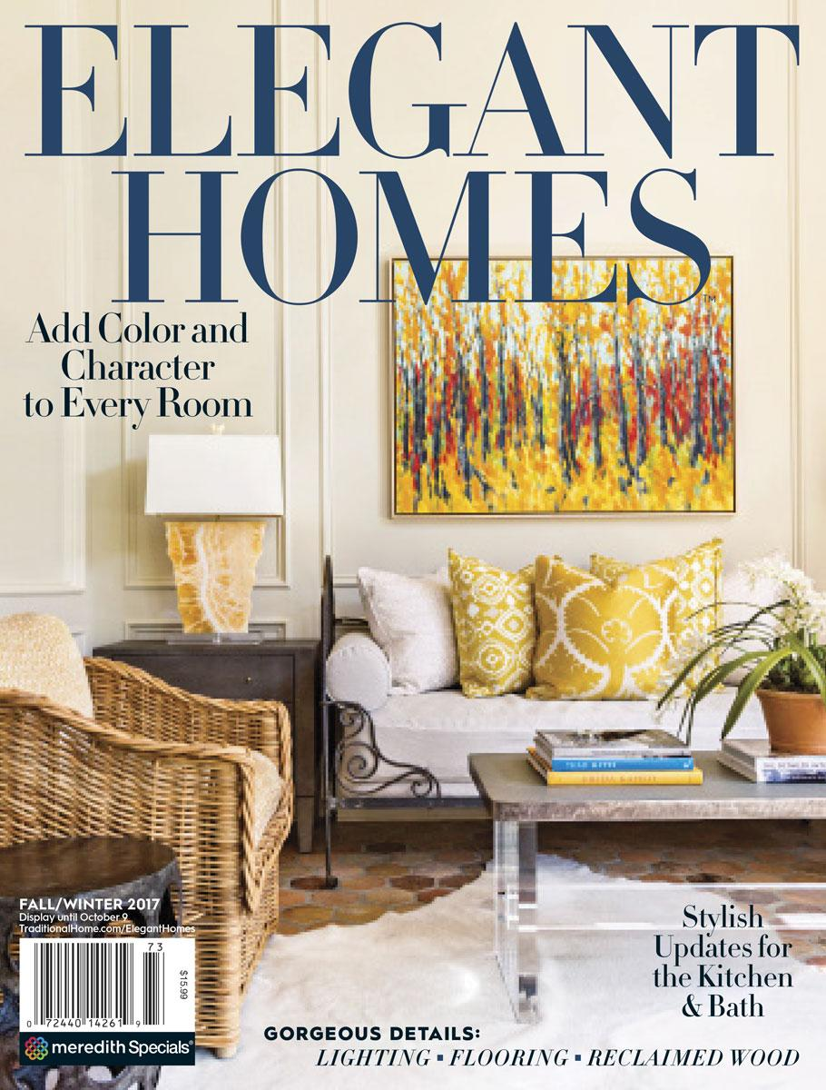 Inside This Issue: Elegant Homes