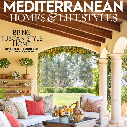 Inside This Issue: Mediterranean Homes & Lifestyles
